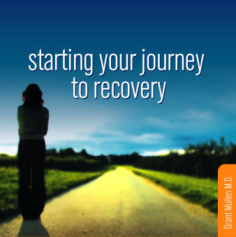 Starting your journey to recovery