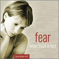 Fear when trust is lost